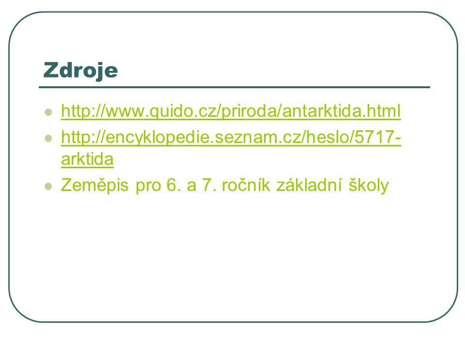 Zdroje http://www.quido.cz/priroda/antarktida.html