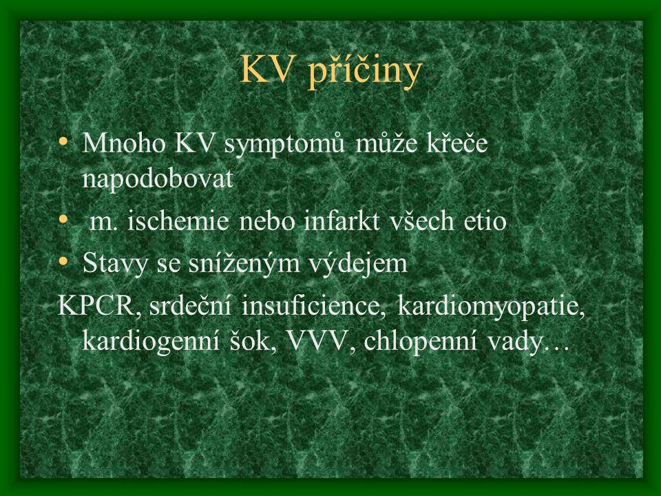KV příčiny Mnoho KV symptomů může křeče napodobovat