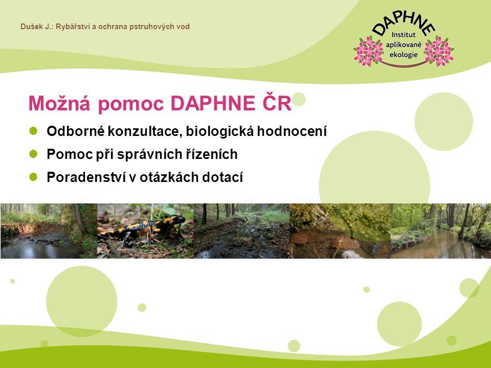 Možná pomoc DAPHNE ČR Odborné konzultace, biologická hodnocení