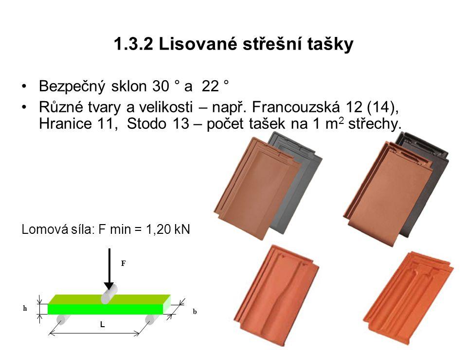 1.3.2 Lisované střešní tašky