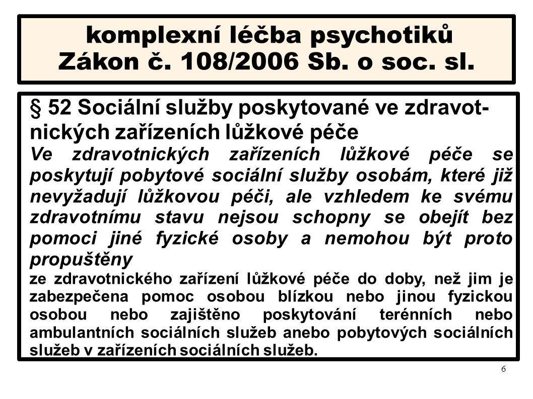 komplexní léčba psychotiků
