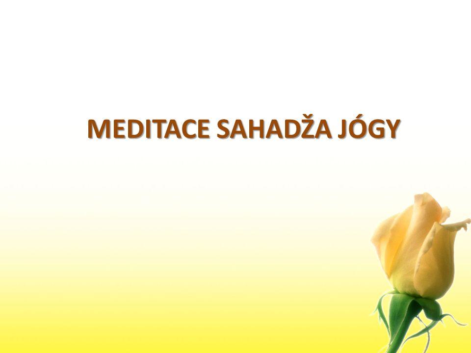 MEDITACE SAHADŽA JÓGY