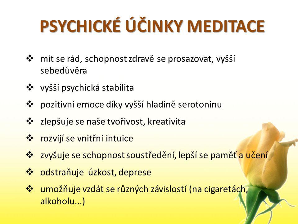 PSYCHICKÉ ÚČINKY MEDITACE