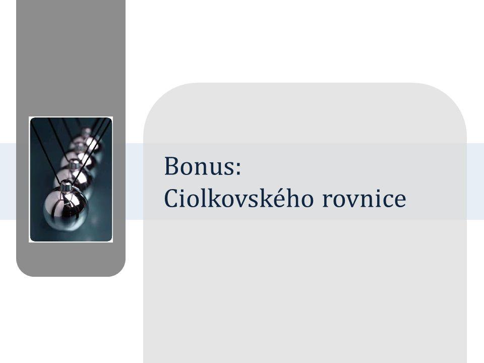 Bonus: Ciolkovského rovnice