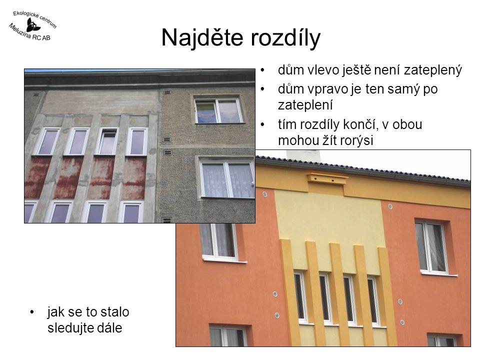 Najděte rozdíly dům vlevo ještě není zateplený