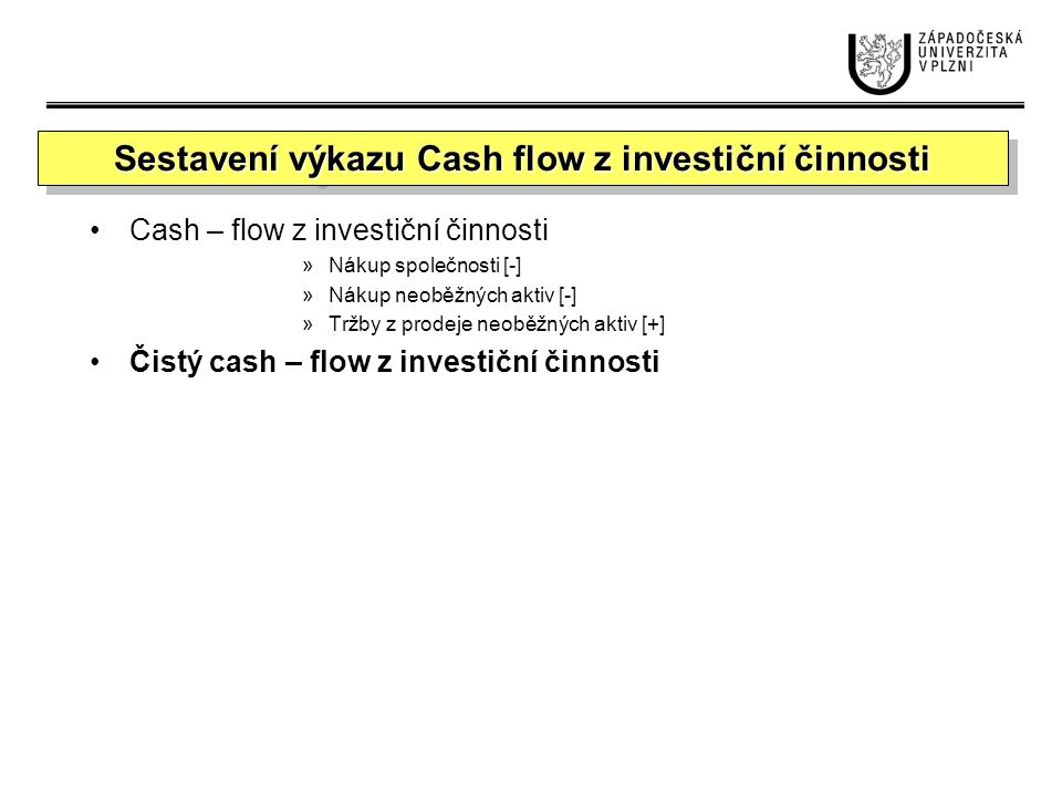 Sestavení výkazu Cash flow z investiční činnosti