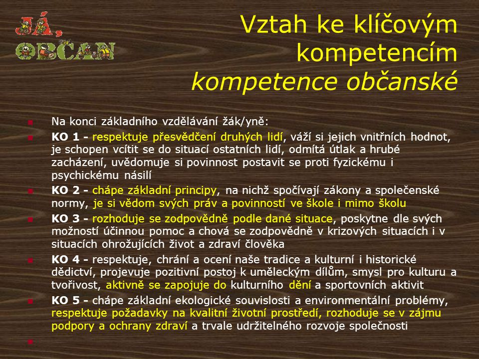 Vztah ke klíčovým kompetencím kompetence občanské