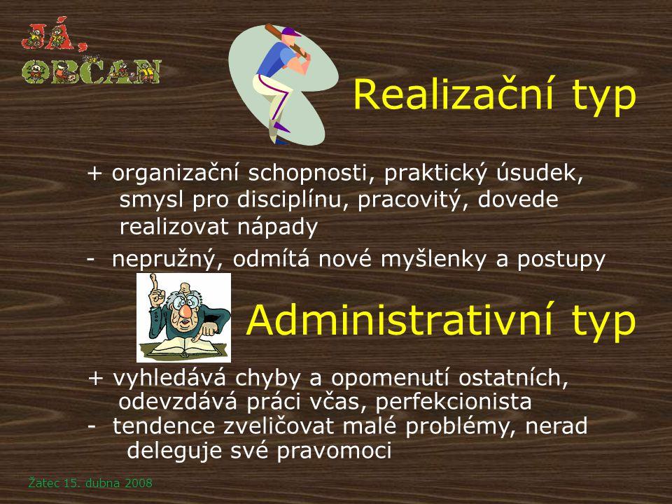 Realizační typ Administrativní typ