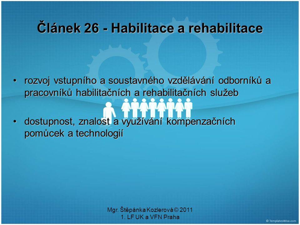Článek 26 - Habilitace a rehabilitace