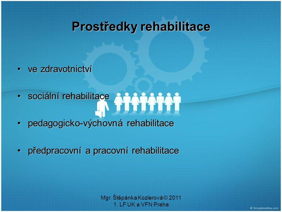 Prostředky rehabilitace