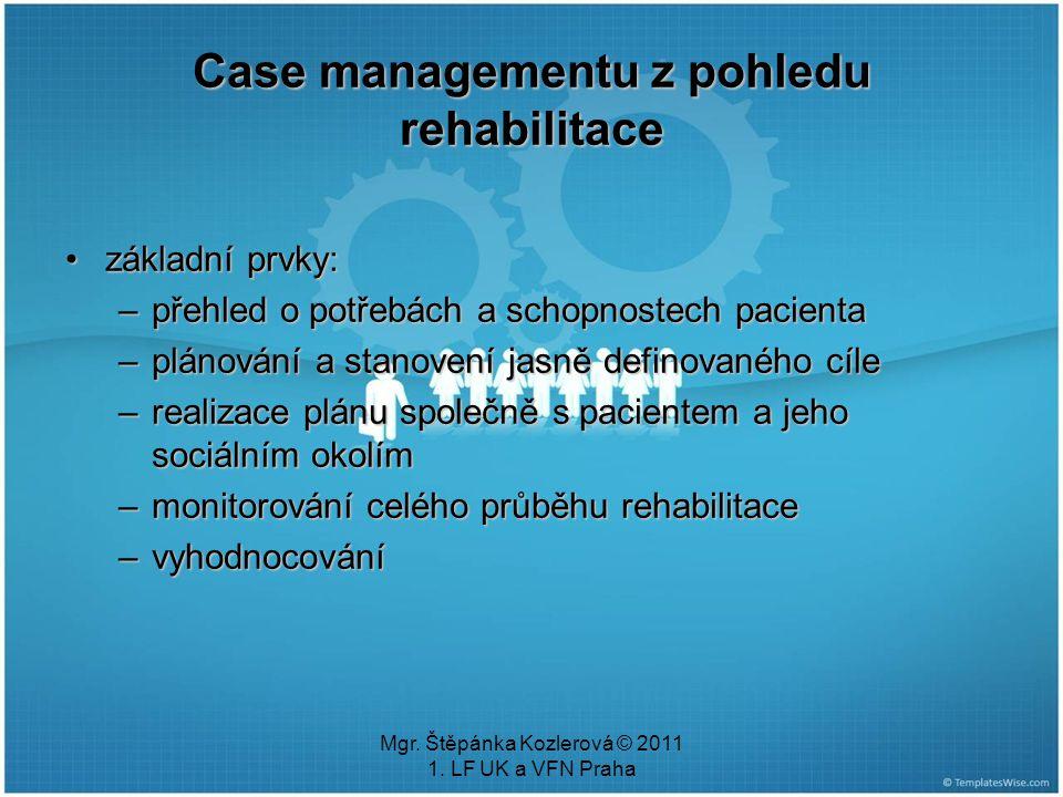 Case managementu z pohledu rehabilitace