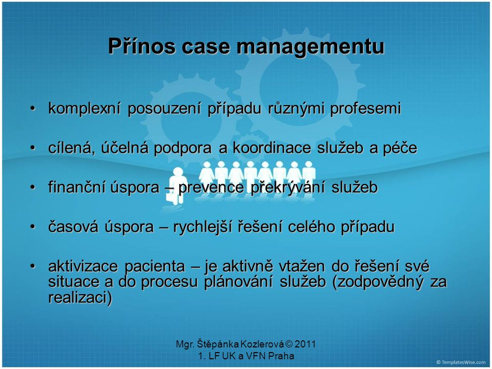 Přínos case managementu