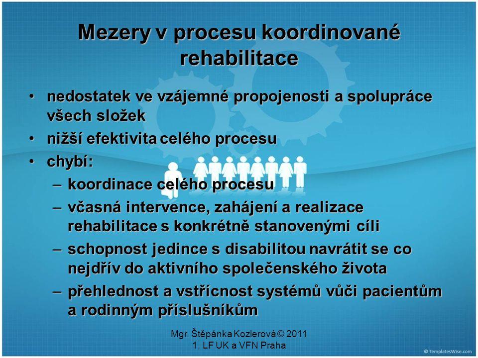 Mezery v procesu koordinované rehabilitace
