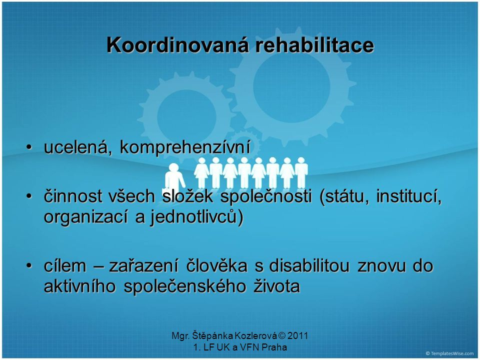 Koordinovaná rehabilitace