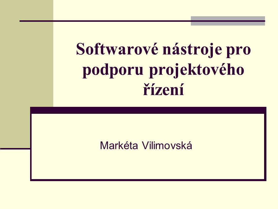 Softwarové nástroje pro podporu projektového řízení