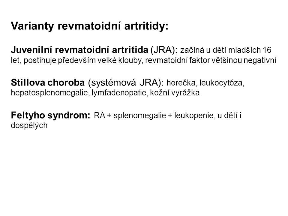 Varianty revmatoidní artritidy:
