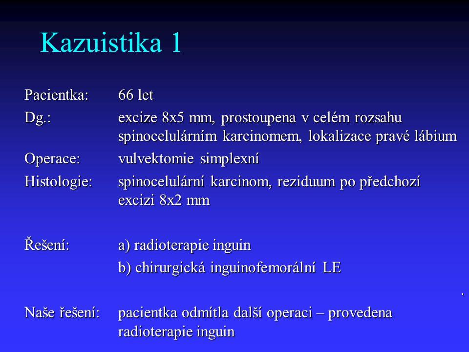 Kazuistika 1 Pacientka: 66 let