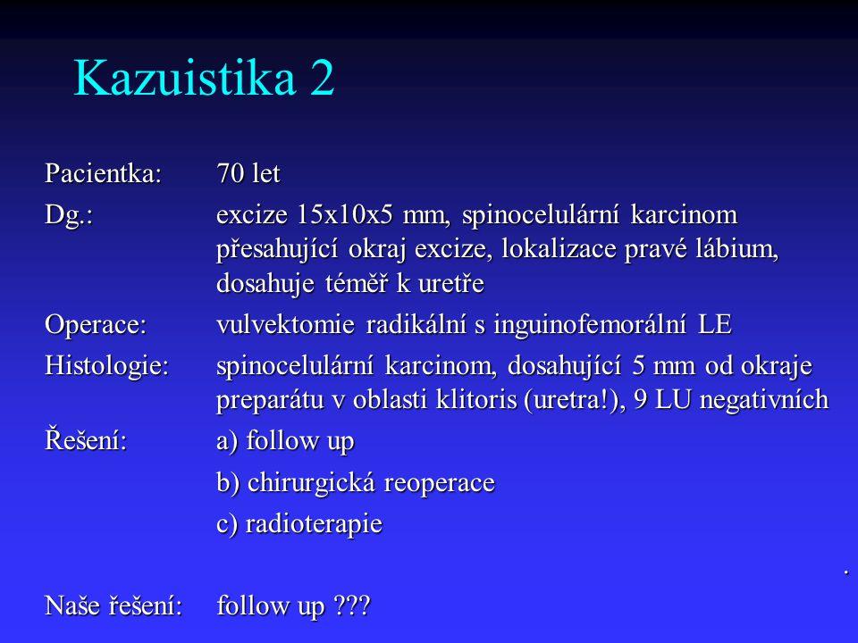 Kazuistika 2 Pacientka: 70 let