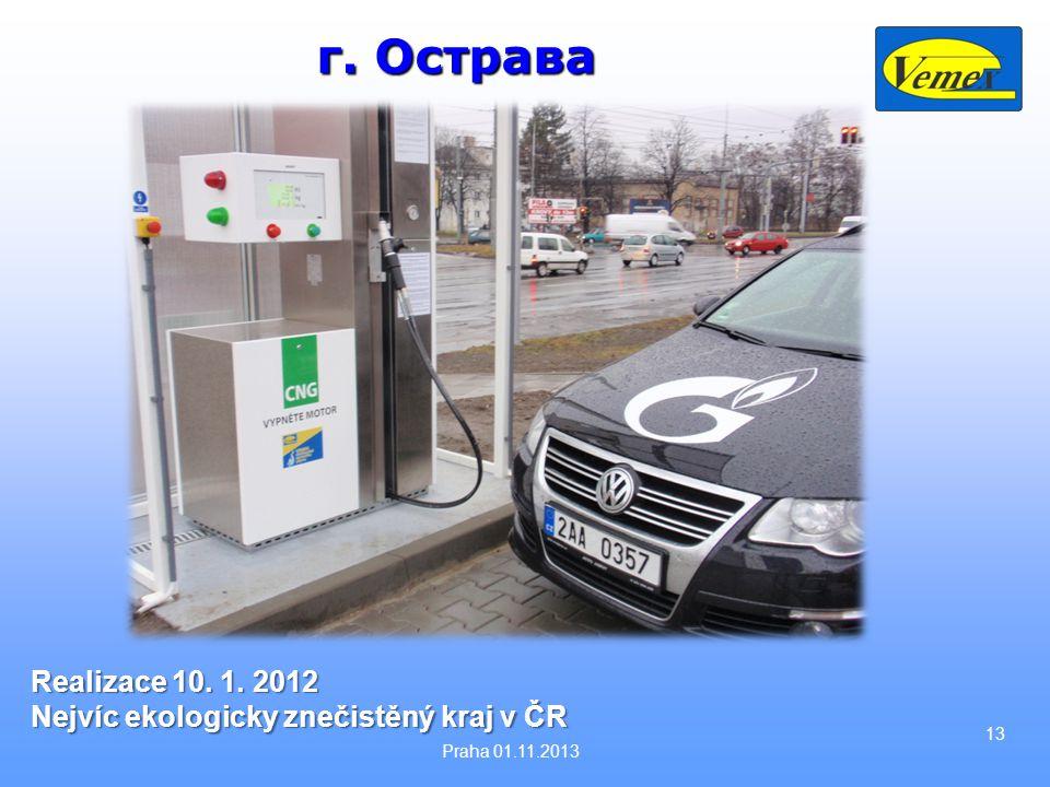 г. Острава Realizace 10. 1. 2012 Nejvíc ekologicky znečistěný kraj v ČR Praha 01.11.2013