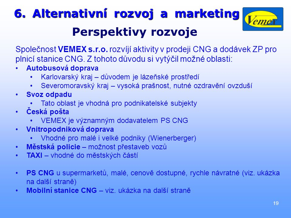 6. Alternativní rozvoj a marketing Perspektivy rozvoje