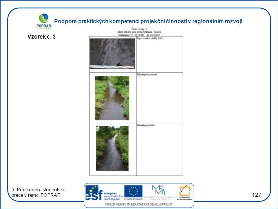 Vzorek č. 3 5. Průzkumy a studentské práce v rámci POPRAR