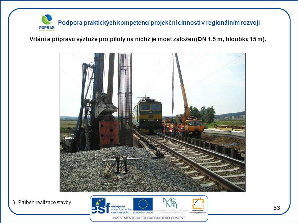 Vrtání a příprava výztuže pro piloty na nichž je most založen (DN 1,5 m, hloubka 15 m).