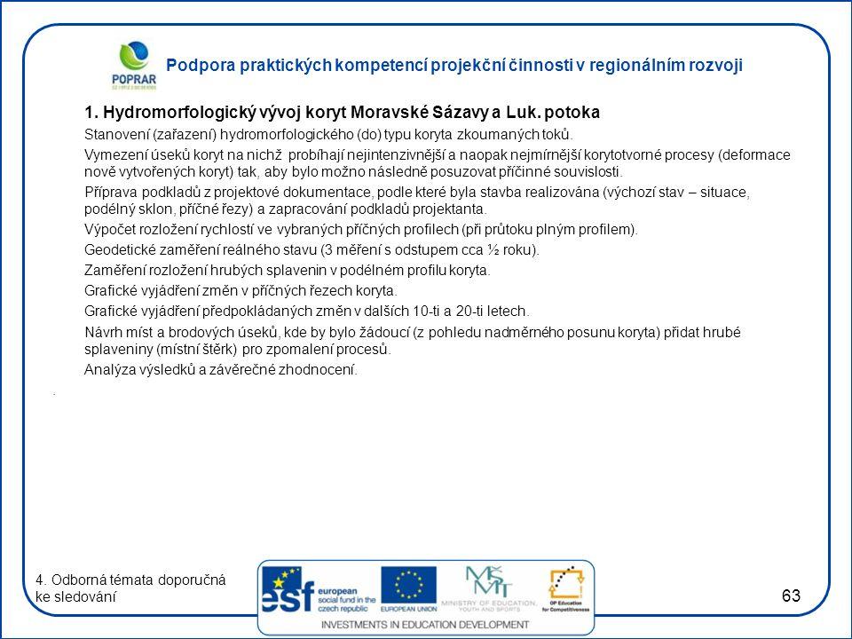 1. Hydromorfologický vývoj koryt Moravské Sázavy a Luk. potoka