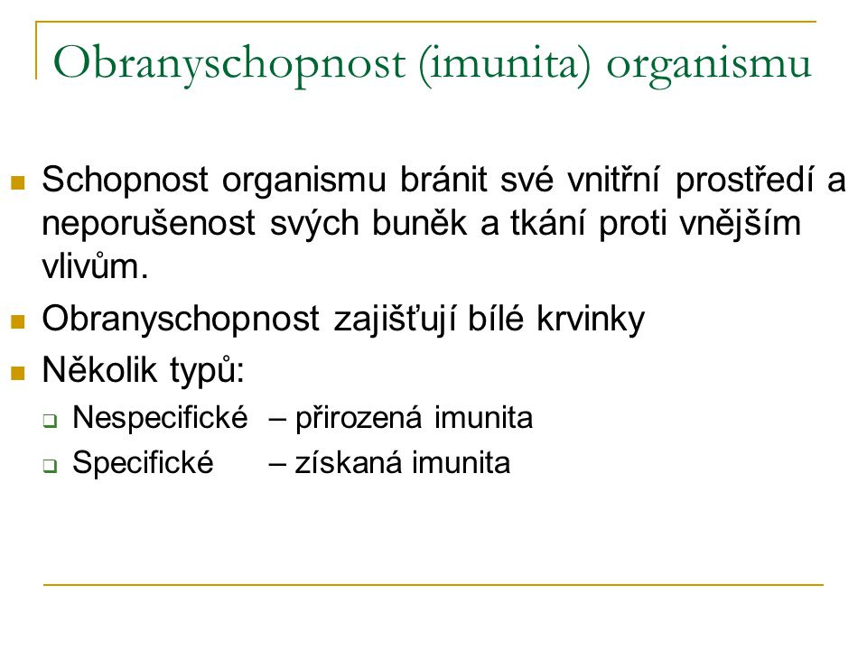 Obranyschopnost (imunita) organismu