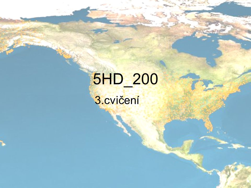 5HD_200 3.cvičení