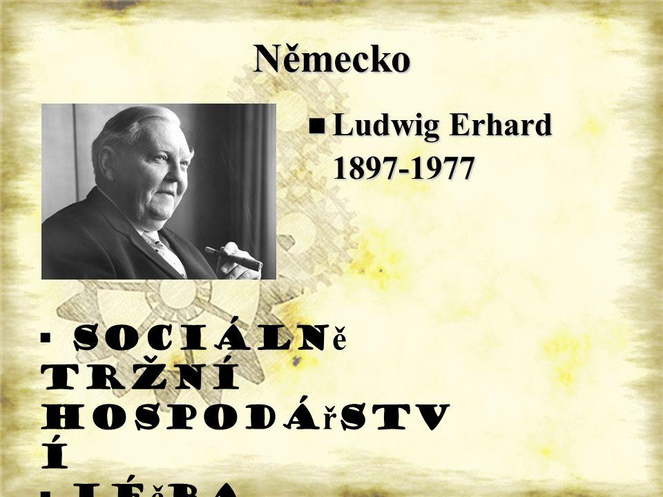 Německo Ludwig Erhard 1897-1977 sociálně tržní hospodářství