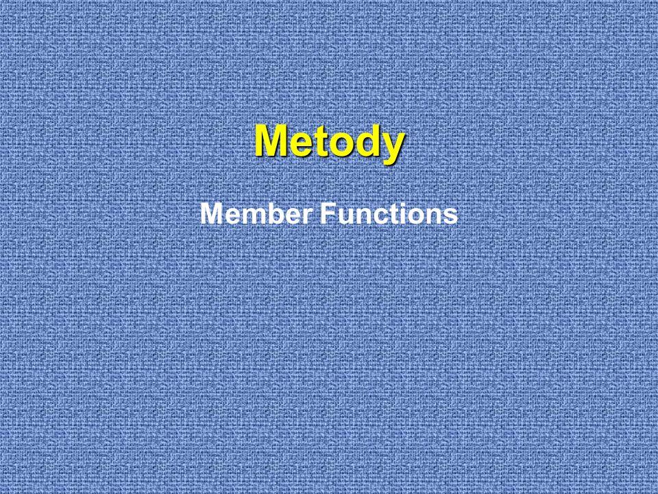 Metody Member Functions