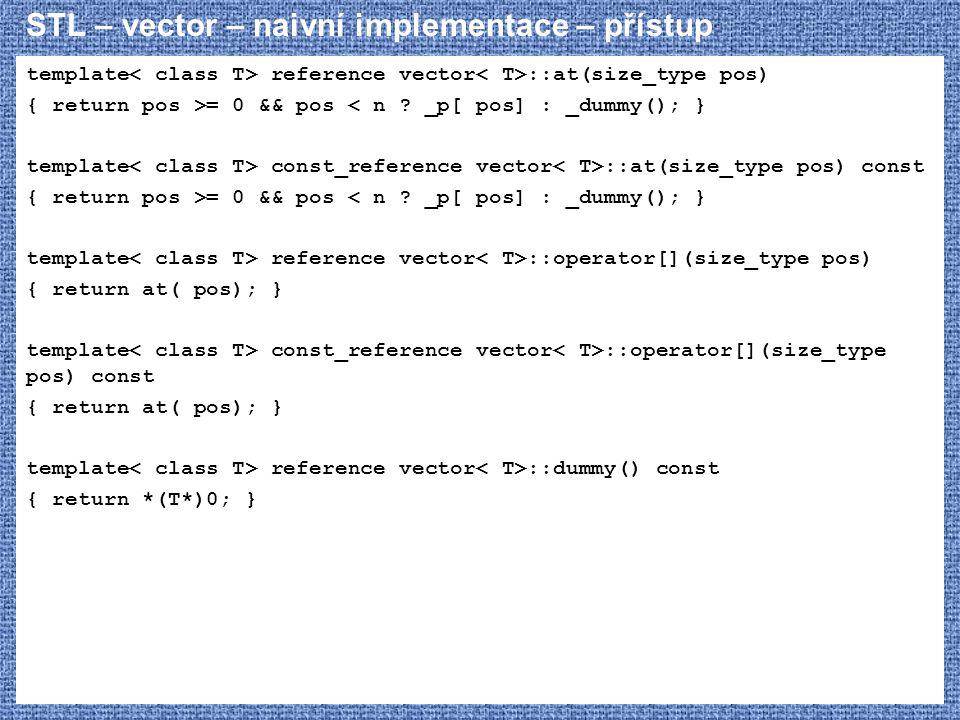 STL – vector – naivní implementace – přístup