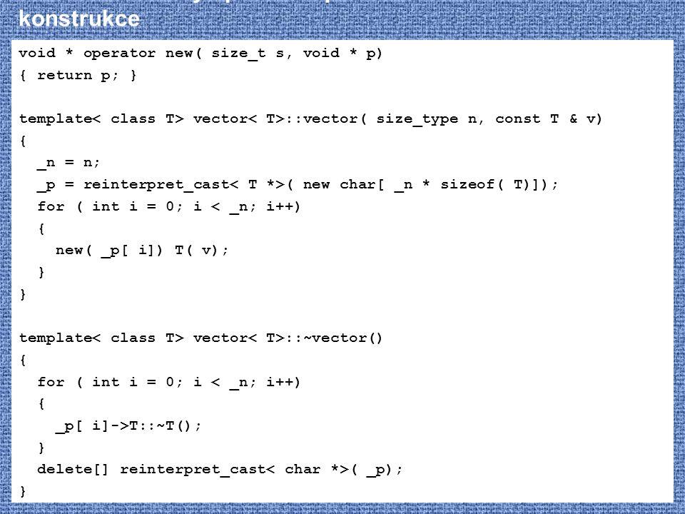 STL – vector – vylepšená implementace - konstrukce