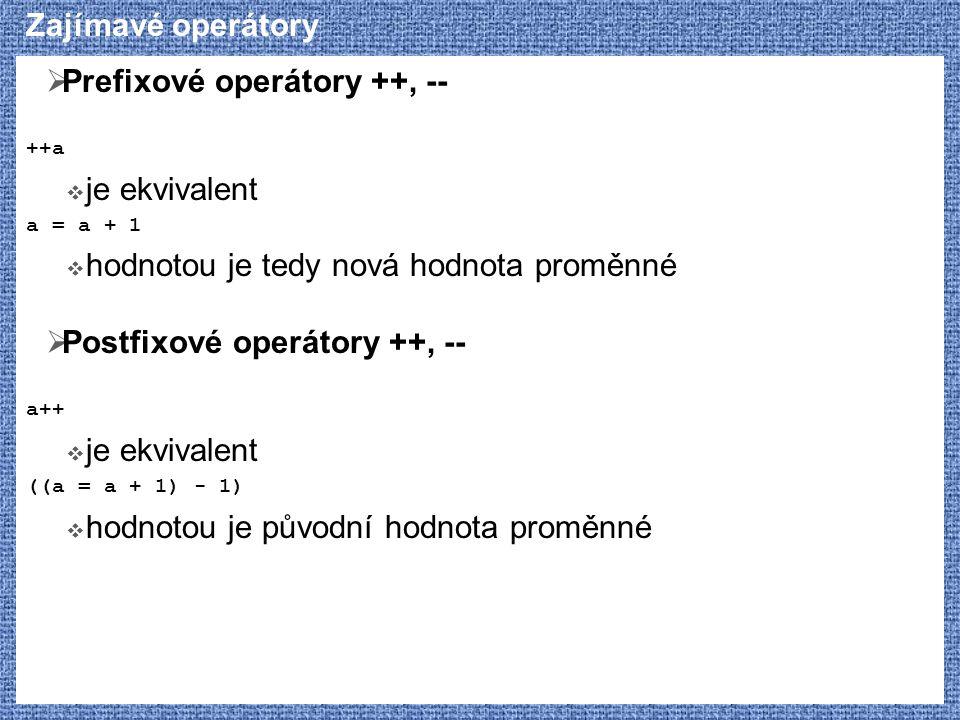 Prefixové operátory ++, --
