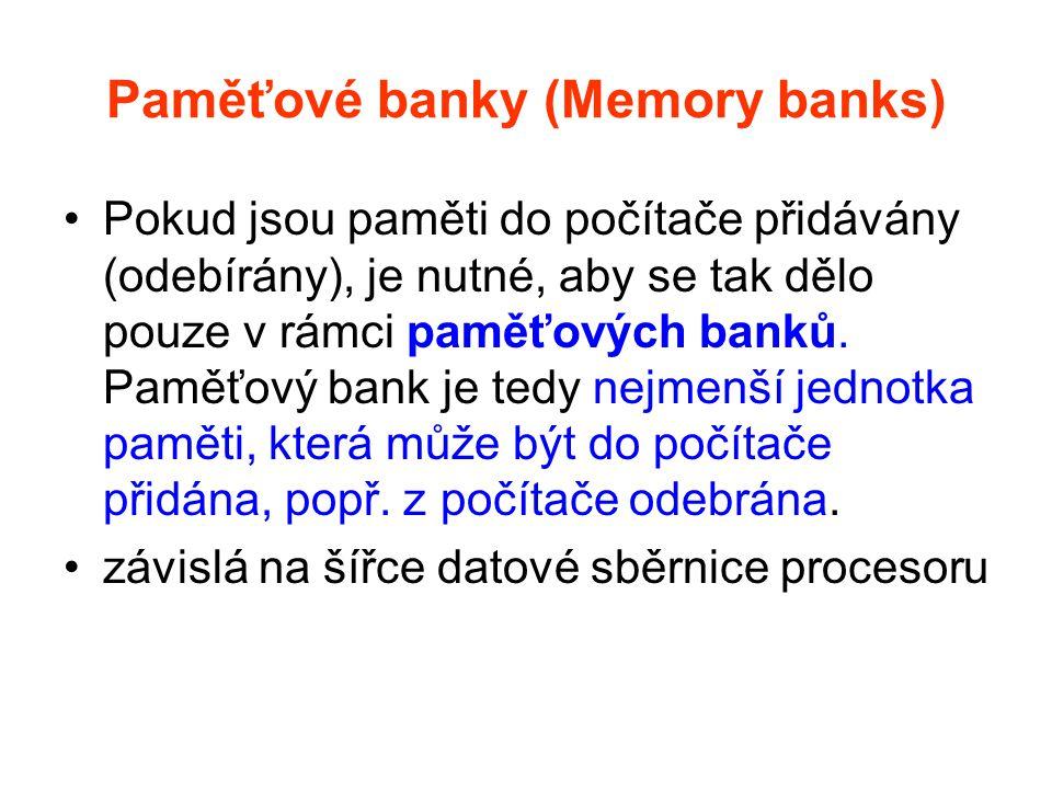 Paměťové banky (Memory banks)