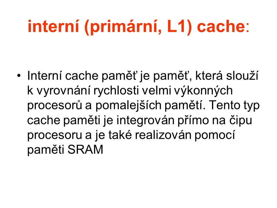 interní (primární, L1) cache: