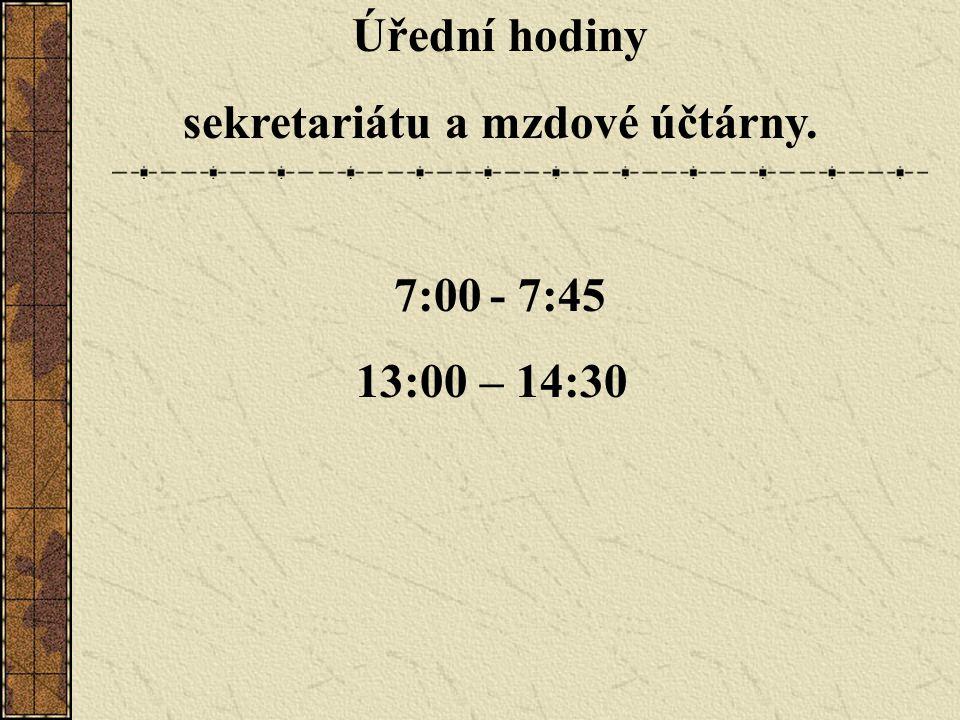 sekretariátu a mzdové účtárny.