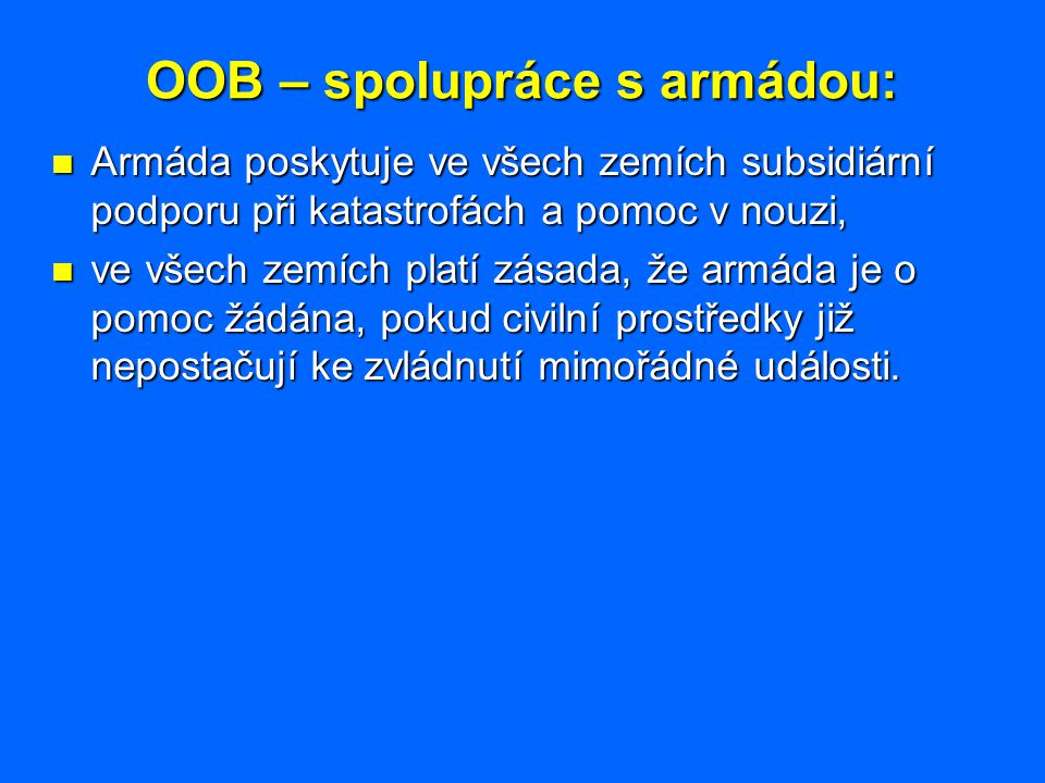 OOB – spolupráce s armádou: