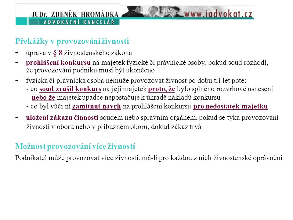 - úprava v § 8 živnostenského zákona