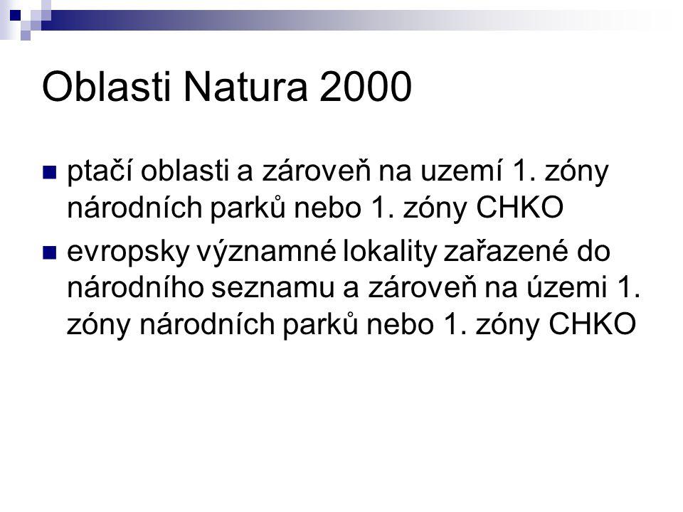 Oblasti Natura 2000 ptačí oblasti a zároveň na uzemí 1. zóny národních parků nebo 1. zóny CHKO.