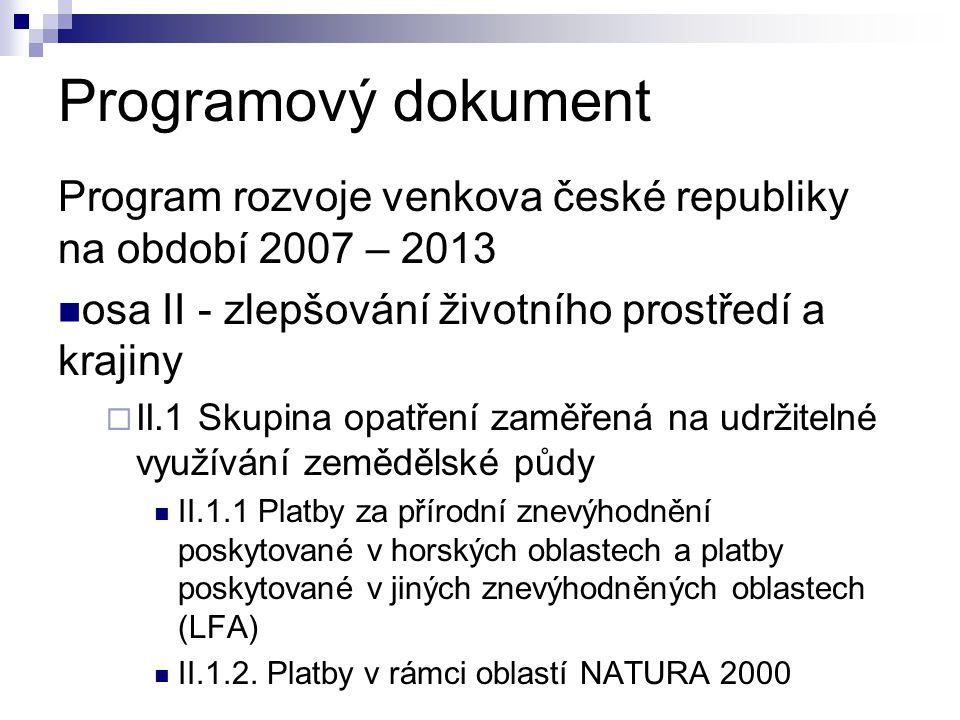 Programový dokument Program rozvoje venkova české republiky na období 2007 – 2013. osa II - zlepšování životního prostředí a krajiny.