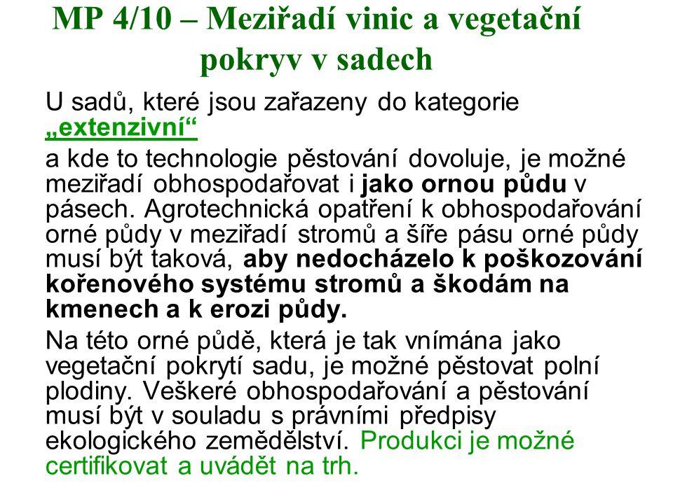 MP 4/10 – Meziřadí vinic a vegetační pokryv v sadech