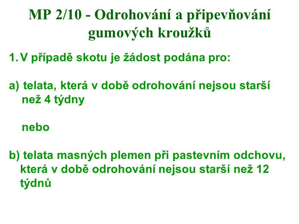 MP 2/10 - Odrohování a připevňování gumových kroužků