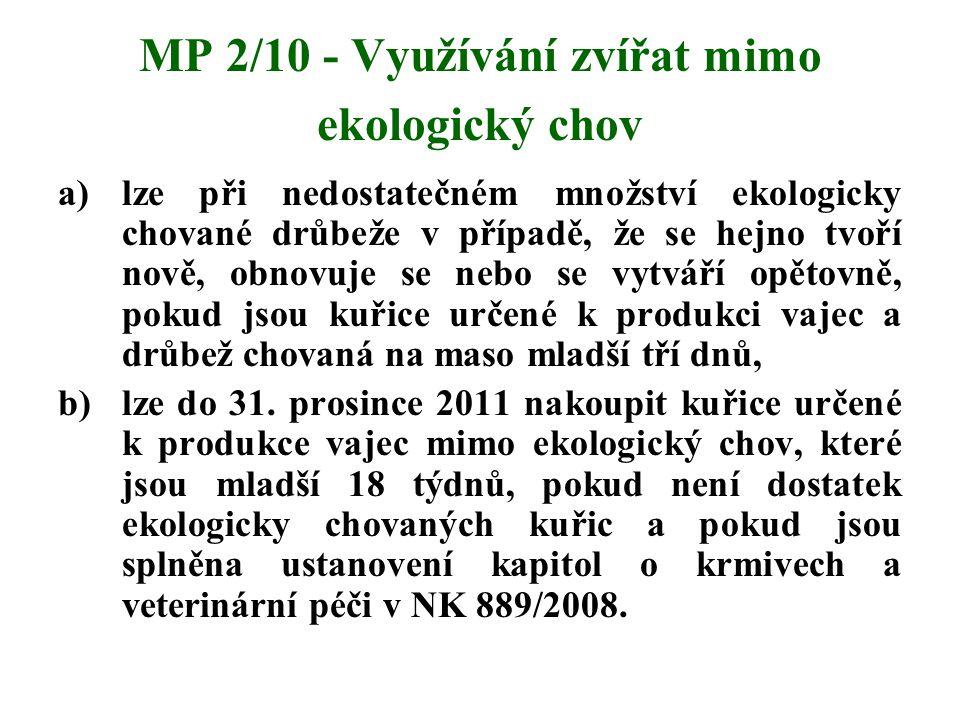 MP 2/10 - Využívání zvířat mimo ekologický chov