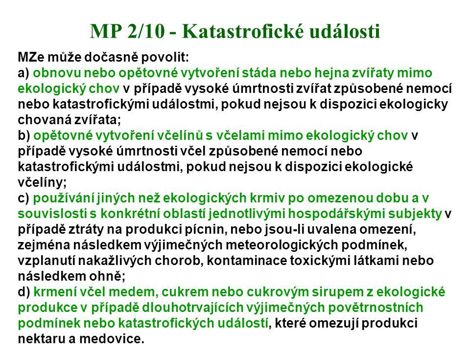 MP 2/10 - Katastrofické události