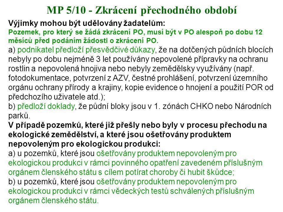 MP 5/10 - Zkrácení přechodného období