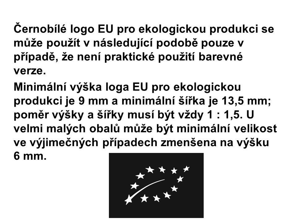 Černobílé logo EU pro ekologickou produkci se může použít v následující podobě pouze v případě, že není praktické použití barevné verze.