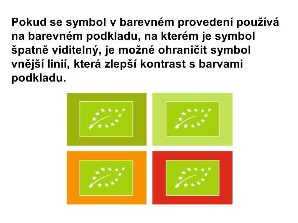 Pokud se symbol v barevném provedení používá na barevném podkladu, na kterém je symbol špatně viditelný, je možné ohraničit symbol vnější linií, která zlepší kontrast s barvami podkladu.