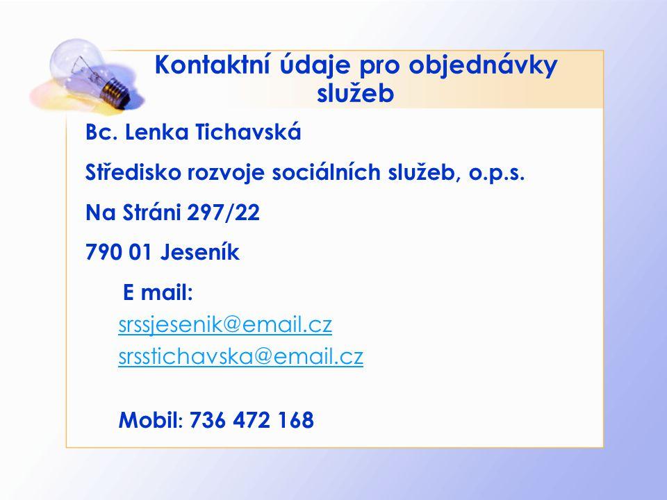 Kontaktní údaje pro objednávky služeb