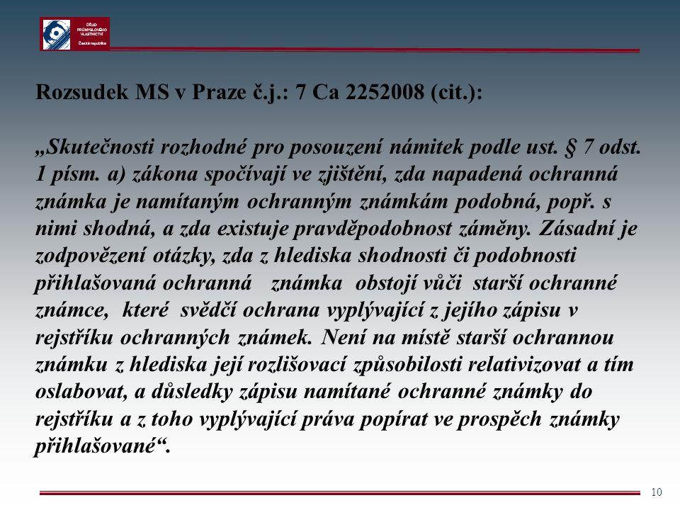Rozsudek MS v Praze č.j.: 7 Ca 2252008 (cit.):